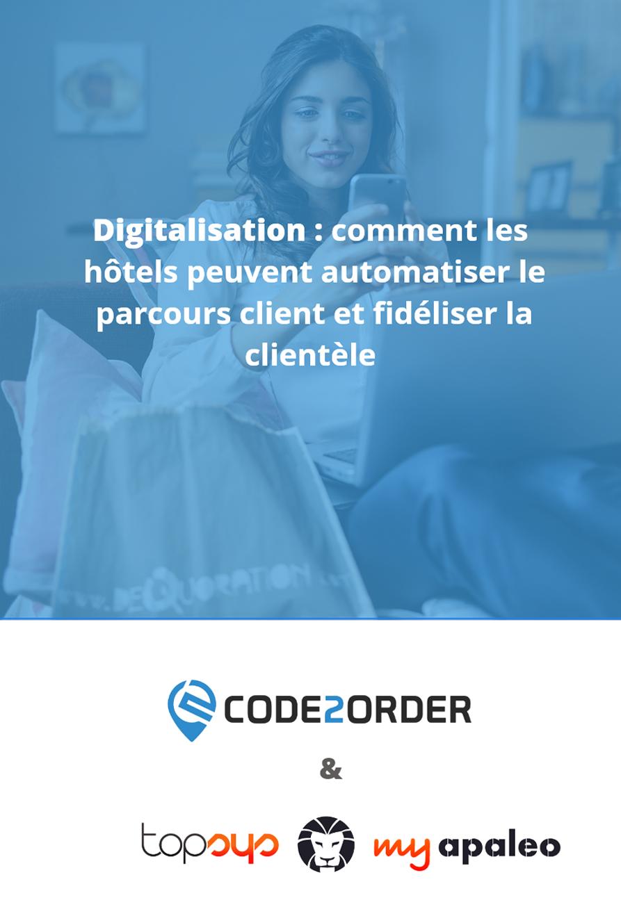 Livre Blanc Code2Order : comment les hôtels peuvent automatiser le parcours client